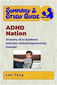 Cover Summary & Study Guide - ADHD Nation