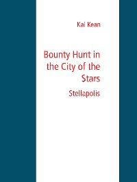 Cover Bounty Hunt in the City of the Stars