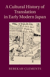 Cover Cultural History of Translation in Early Modern Japan