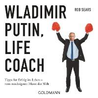 Cover Wladimir Putin: Life Coach