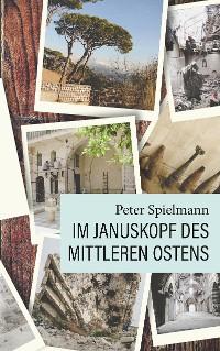Cover Im Januskopf des Mittleren Ostens
