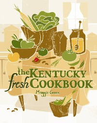 Cover The Kentucky Fresh Cookbook