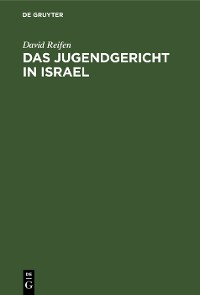 Cover Das Jugendgericht in Israel