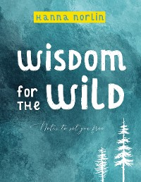 Cover Wisdom for the wild
