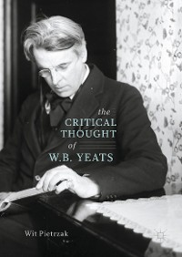 Cover The Critical Thought of W. B. Yeats