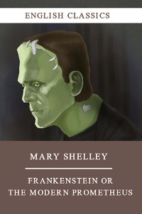 Cover Frankenstein or The Modern Prometheus