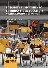 Cover La MANE y el movimiento estudiantil en Colombia