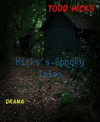Cover Hicks's Spooky Tales