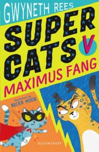Cover Super Cats v Maximus Fang