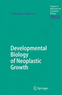Cover Developmental Biology of Neoplastic Growth