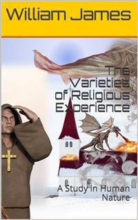 Cover The Varieties of Religious Experience: A Study in Human Nature