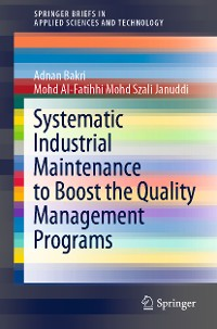 Cover Systematic Industrial Maintenance to Boost the Quality Management Programs