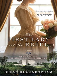 Cover The First Lady and the Rebel