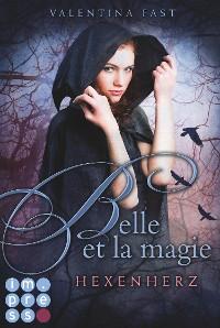 Cover Belle et la magie 1: Hexenherz