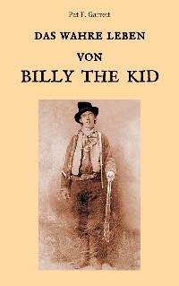 Cover Das wahre Leben von Billy the Kid