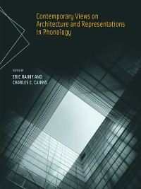 Cover Contemporary Views on Architecture and Representations in Phonology