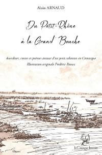 Cover Du Petit-Rhône à la Grand'Bouche