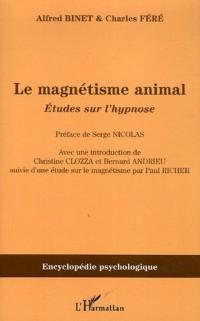 Cover Magnetisme animal etude  sur l'hypnose