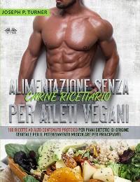 Cover Alimentazione Senza Carne Ricettario Per Atleti Vegani