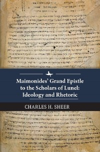 Cover Maimonides' Grand Epistle to the Scholars of Lunel