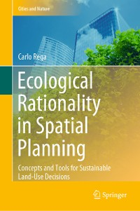 Cover Ecological Rationality in Spatial Planning