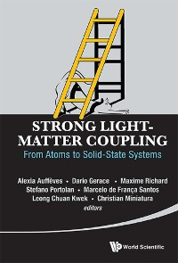 Cover Strong Light-matter Coupling: From Atoms To Solid-state Systems