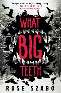 Cover What Big Teeth