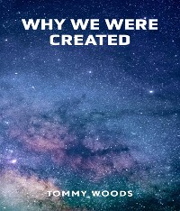 Cover Why Were We Created
