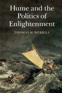 Cover Hume and the Politics of Enlightenment