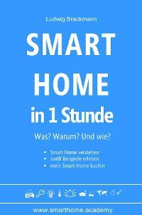 Cover Smart Home in 1 Stunde. Was? Warum? Und wie?
