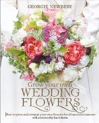 Cover Grow your own Wedding Flowers