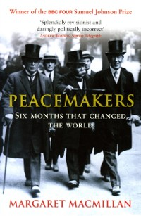 Cover Peacemakers Six Months that Changed The World