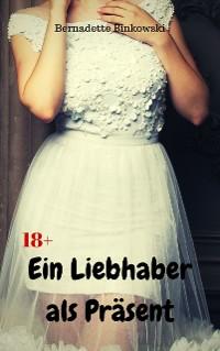 Cover Ein Liebhaber als Präsent