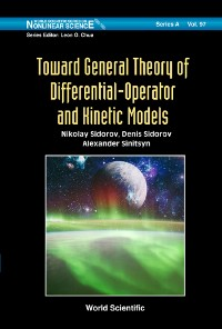 Cover Toward General Theory Of Differential-operator And Kinetic Models