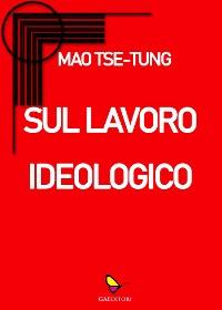 Cover Sul lavoro ideologico