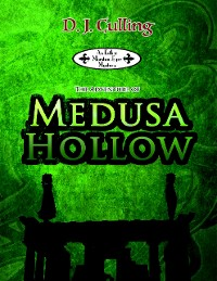 Cover The Adventure of Medusa Hollow