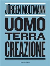 Cover Uomo, Terra, Creazione