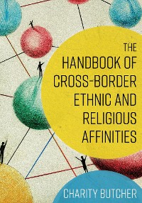 Cover The Handbook of Cross-Border Ethnic and Religious Affinities