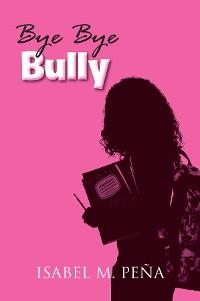 Cover Bye Bye Bully