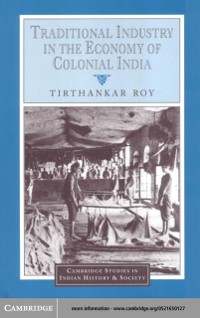 Cover Traditional Industry in the Economy of Colonial India