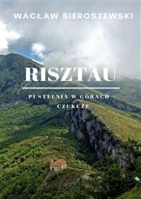 Cover Risztau. Pustelnia w górach - Czukcze