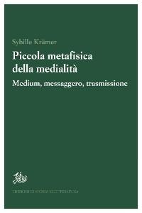 Cover Piccola metafisica della medialità