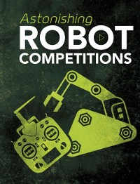 Cover Astonishing Robot Competitions