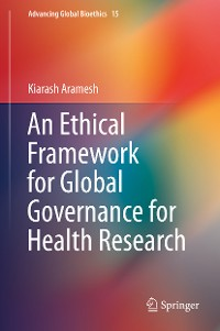 Cover An Ethical Framework for Global Governance for Health Research
