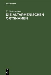 Cover Die altarmenischen Ortsnamen