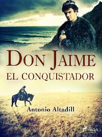 Cover Don Jaime el conquistador
