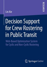 Cover Decision Support for Crew Rostering in Public Transit