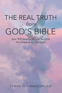 Cover The Real Truth from God's Bible