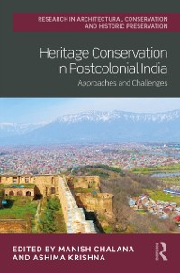 Cover Heritage Conservation in Postcolonial India