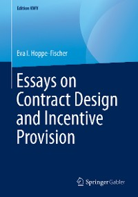 Cover Essays on Contract Design and Incentive Provision